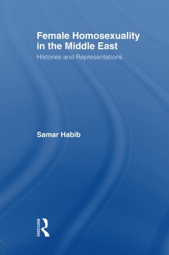 female-homosexuality-in-the-middle-east-routledge-research-in-gender-and-society