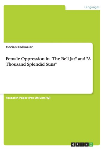 """Price comparison product image Female Oppression in """"The Bell Jar"""" and """"A Thousand Splendid Suns"""""""