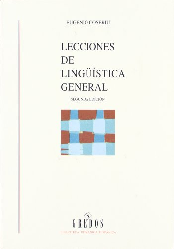 Lecciones linguistica general (VARIOS GREDOS) por Eugenio Coseriu