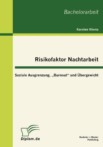 Risikofaktor Nachtarbeit: Soziale Ausgrenzung,