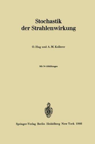 Stochastik der Strahlenwirkung (German Edition) by Otto Hug (1966-01-01)