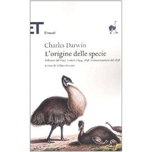 L'origine delle specie. Abbozzo del 1842. Lettere 1844-1858. Comunicazione del 1858