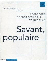 Savant, populaire, n°15/16 par Monique Eleb