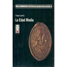 La Edad Media (Historia del mundo para jóvenes)