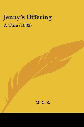 Jenny's Offering: A Tale (1882)