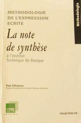 methodologie-de-lexpression-ecrite-la-note-de-synthese-a-linstitut-technique-de-banque
