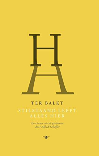 Stilstaand leeft alles hier (Dutch Edition)