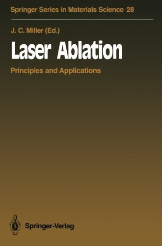 Laser Ablation: Principles and Applications (Springer Series in Materials Science) (1994-01-01) (Laser-ablation)