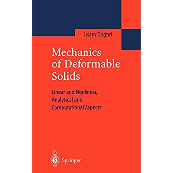 Mechanics of Deformable Solids. : Linear, Nonlinear, Analytical and Computational Aspects