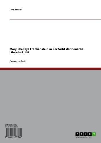 Mary Shelleys Frankenstein in der Sicht der neueren Literaturkritik