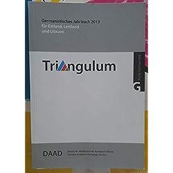 Triangulum, Germanistisches Jahrbuch 2013 für Estland, Lettland und Litauen,