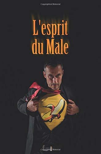 L'Esprit du mâle par Raphaël Petronio