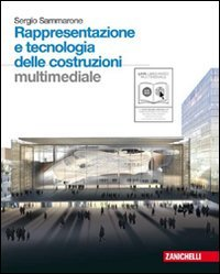 Rappresentazione e tecnologia delle costruzioni multimediale. Con espansione online. Con DVD. Per le Scuole superiori