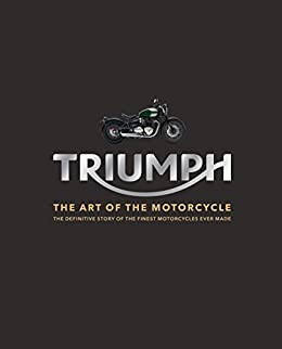 Triumph: The Art Of The Motorcycle por Zef Enault epub
