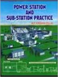Power Station and Sub-Station Practics [Paperback] [Jan 01, 2017] M.P. Krishna Pillai [Paperback] [Jan 01, 2017] M.P. Krishna Pillai Power Sub-station