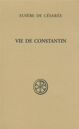 Vie de Constantin par Eusèbe de Césarée