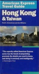 American Express China (American Express Travel Guide: Hong Kong & Taiwan (American Express Travel Guides))