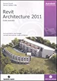 Autodesk Revit Architecture 2011. Guida avanzata