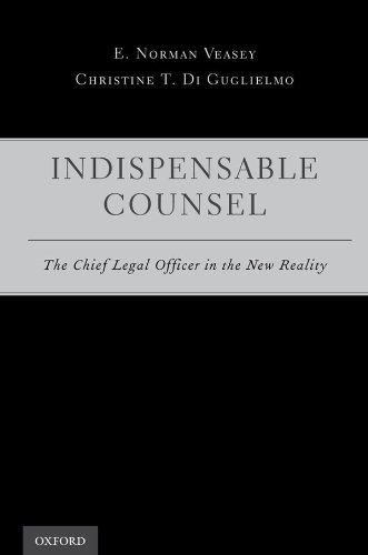 Indispensable Counsel: The Chief Legal Officer in the New Reality (English Edition)