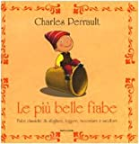 Scarica Libro Le piu belle fiabe Fiabe classiche da sfogliare leggere raccontare e ascoltare (PDF,EPUB,MOBI) Online Italiano Gratis