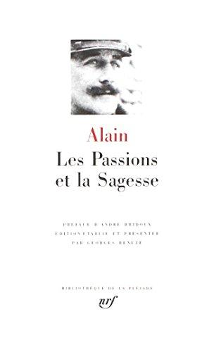Les Passions et la Sagesse par Alain