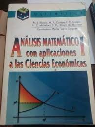 Analisis Matematico I - Con Aplicaciones CS. Econo por M. J. Bianco