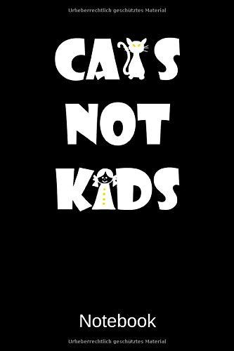 Cats Not Kids Notebook: A5 Liniertes Notizbuch für Katzen und Haustierfreunde, Geschenk zum Jahrestag, Valentinstag, Hochzeitstag oder Weihnachten