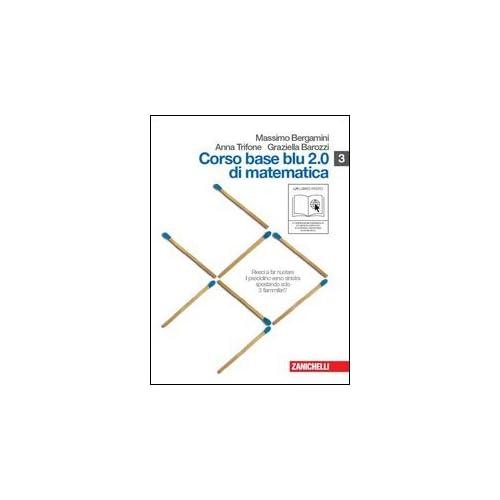Corso Base Blu 2.0 Di Matematica. Vol. S-L-N. Con Espansione Online. Per Le Scuole Superiori