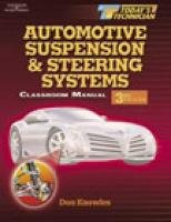 Today's Technician: Automotive Suspension and Steering Systems (Today's Technician: Automotive Suspension & Steering Systems)