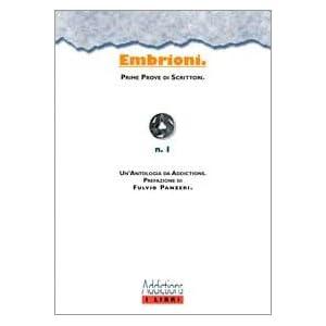 Embrioni. Prime prove di scrittori
