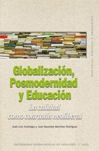 Globalización, Posmodernidad y Educación (Sociedad, cultura y educación)