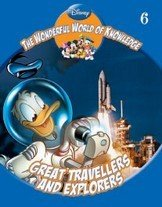 DISNEY THE WONDERFUL WORLD OF KNOWLEDGE GREAT TRAVELLERS AND EXPLORERS VOLUME 6