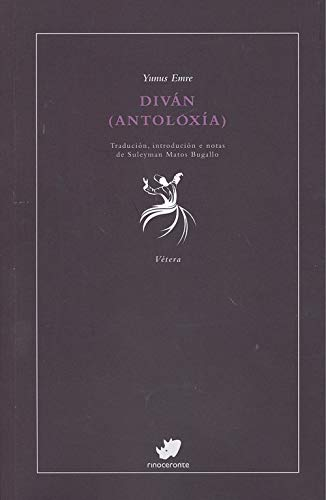 Diván: Antoloxía (Vétera) por Yunus Emre