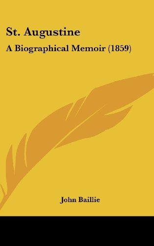 St. Augustine: A Biographical Memoir (1859)