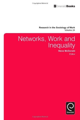 Networks, Work, and Inequality: 24 (Research in the Sociology of Work) by Steve McDonald (2013-04-23)