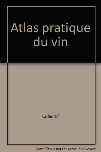 Atlas pratique du vin