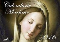 Calendario mariano 2016 (Calendarios y Agendas) por Equipo San Pablo