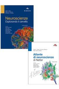 Atlante di Neuroscienze di Netter ( III edizione 2017 ) + Neuroscienze - Esplorando il cervello ( IV edizione 2016 )