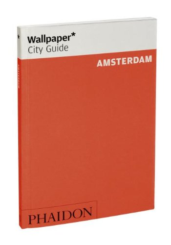 Wallpaper* City Guide Amsterdam 2012 (Wallpaper City Guides)