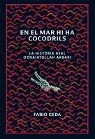 En el mar hi ha cocodrils: La història real d'Enaiatollah Akbari (Bridge)