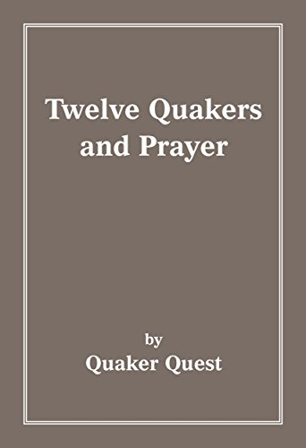 twelve-quakers-and-prayer-twelve-quakers-book-3