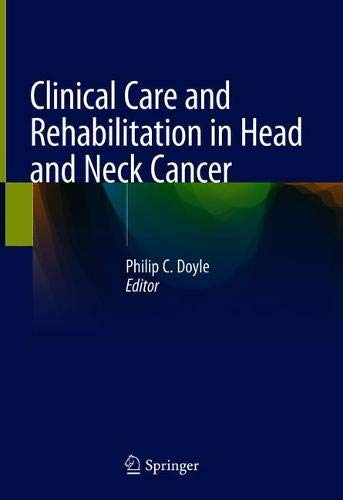 Clinical Care and Rehabilitation in Head and Neck Cancer