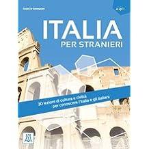 Italia per stranieri: Libro (A2-C1)