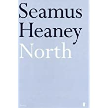 [North] (By: Seamus Heaney) [published: October, 2001]