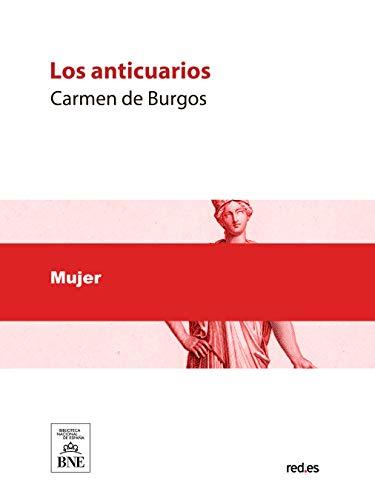 Los anticuarios por Carmen de Burgos