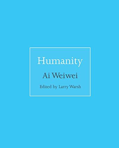 Humanidad de Ai Weiwei