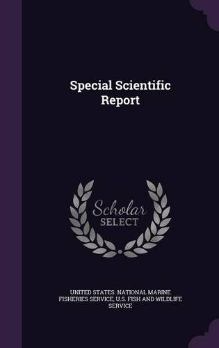 Special Scientific Report