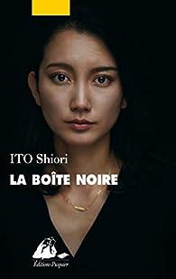 La boîte noire par Shiori Ito