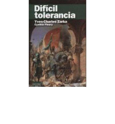 Dif?cil tolerancia (Paperback)(Spanish) - Common