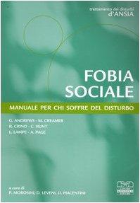 Fobia sociale. Manuale per chi soffre del disturbo